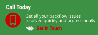 Call Today - Get all your backflow issues resolved quickly and professionally